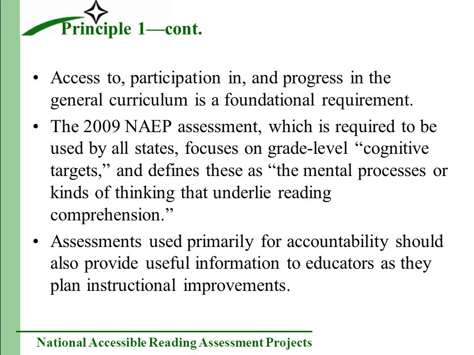National Accessible Reading Assessment Projects Issues Under Principle 1 How do the important reading skills vary as a function of grade level.
