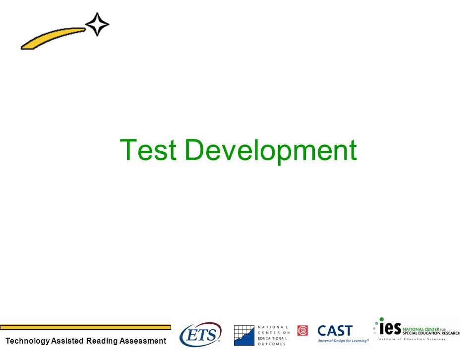 Technology Assisted Reading Assessment Test Development