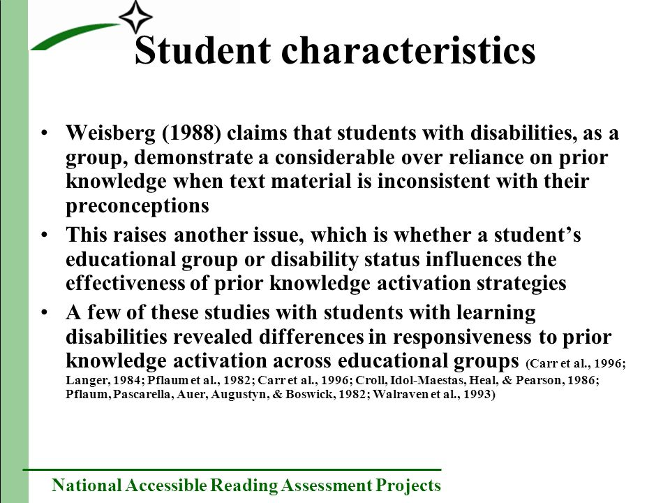 National Accessible Reading Assessment Projects Student characteristics Weisberg (1988) claims that students with disabilities, as a group, demonstrat