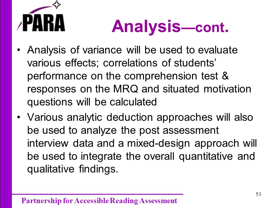 Partnership for Accessible Reading Assessment 53 Analysis cont.