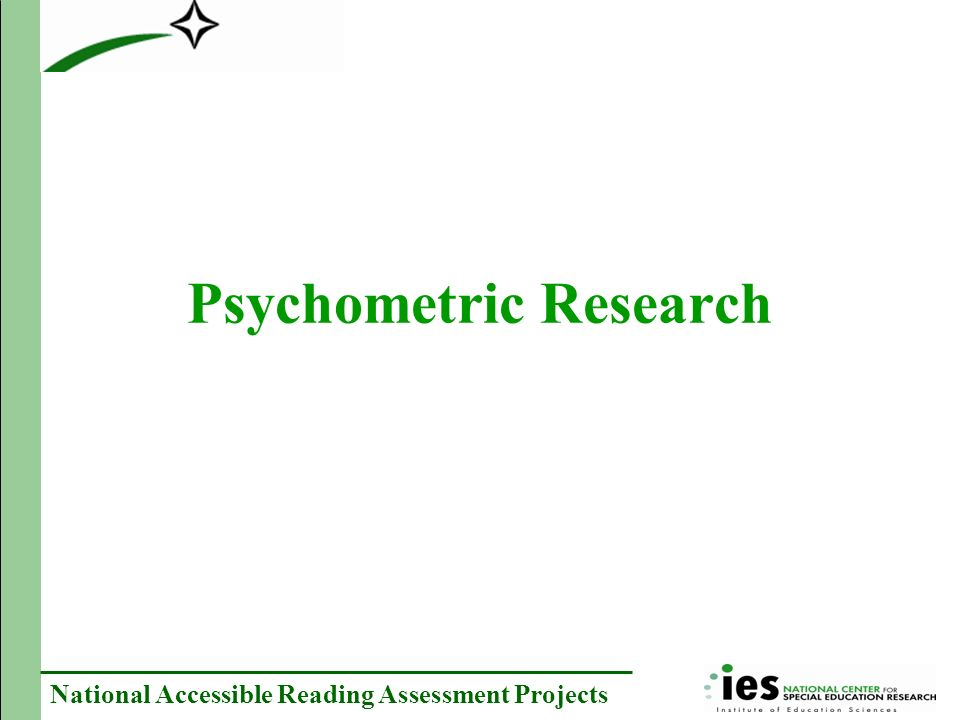National Accessible Reading Assessment Projects Psychometric Research