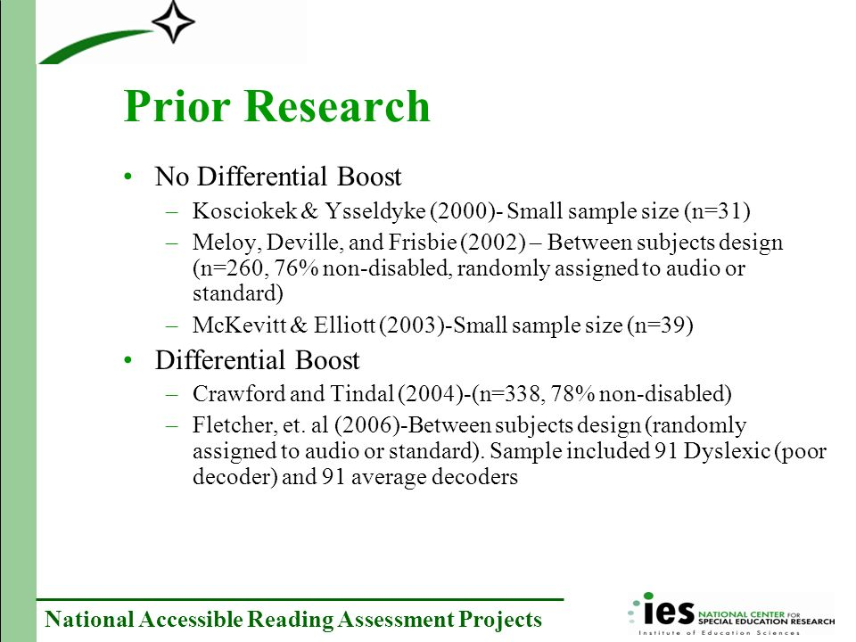 National Accessible Reading Assessment Projects Analyses: Analysis of variance in boost by teacher predictions Cross-tabulations of teacher ratings by degree of boost (more than on SEM, less than one SEM, neither) 3.Are teachers able to predict which students will benefit from read aloud?