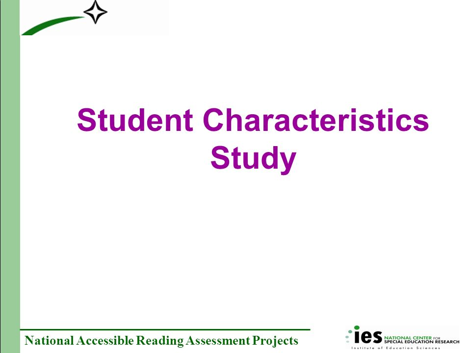 National Accessible Reading Assessment Projects Student Characteristics Study