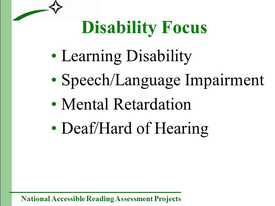 National Accessible Reading Assessment Projects PARA Research Program Assumptions Assumption #1: We do not know everything about what goes into accessible reading assessment yet.