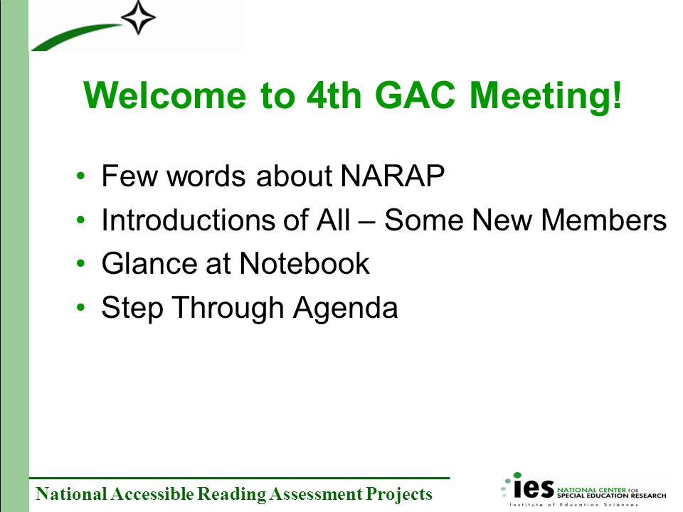 National Accessible Reading Assessment Projects Welcome to 4th GAC Meeting.