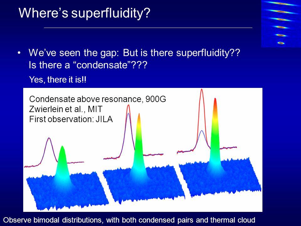 Condensate Fraction Data: MIT (2004) Temperature measurement difficult: Alternative: measure condensate fraction