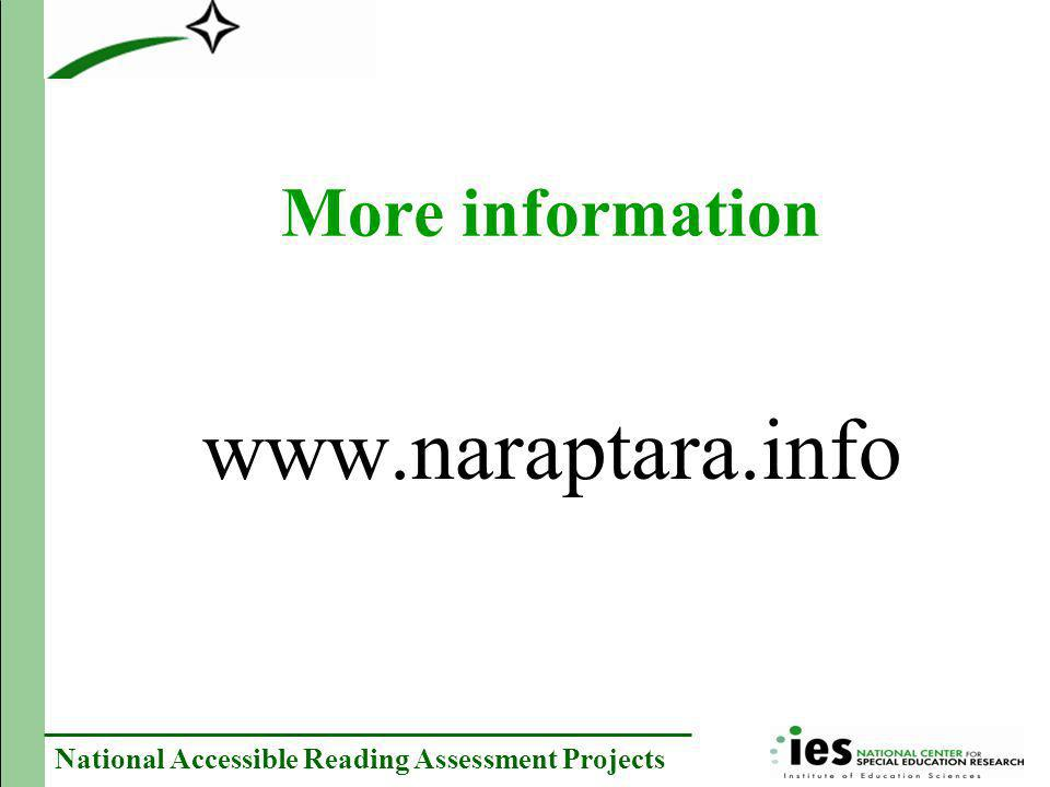 National Accessible Reading Assessment Projects More information www.naraptara.info
