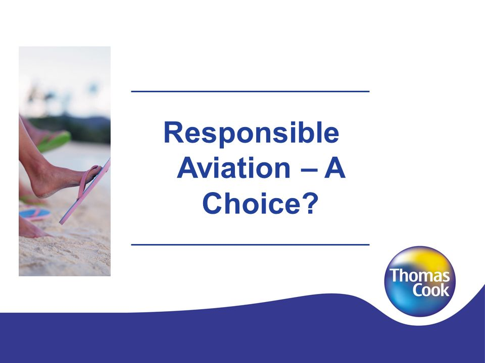 Responsible Aviation – A Choice?