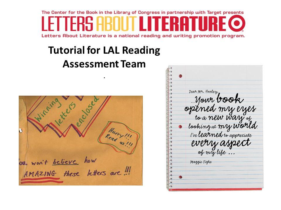 Tutorial for LAL Reading Assessment Team.