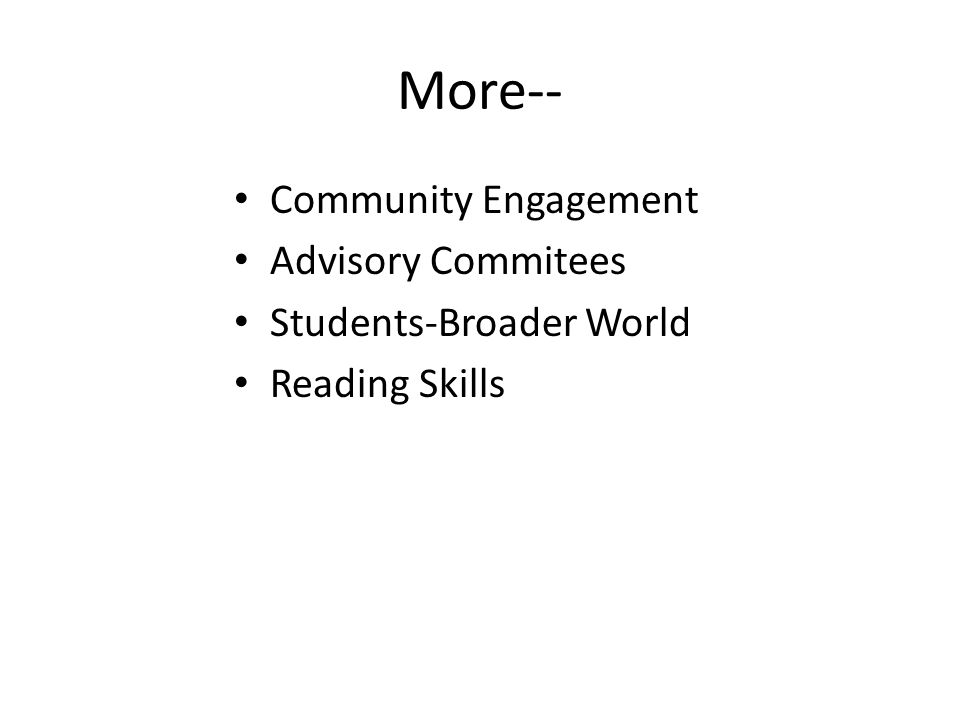More-- Community Engagement Advisory Commitees Students-Broader World Reading Skills