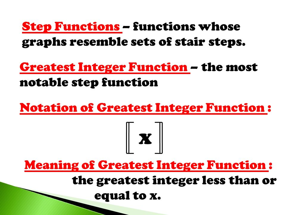 Lets evaluate some greatest integers… 2 = 9 = -3 = 2 .