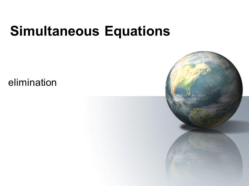 Simultaneous Equations elimination
