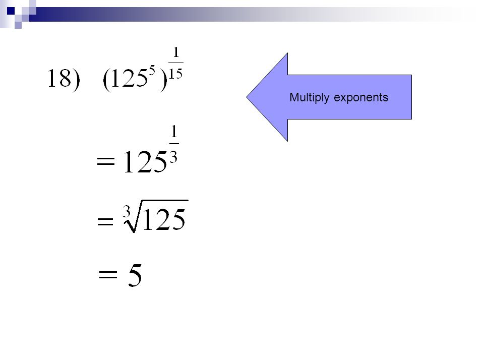 Multiply exponents