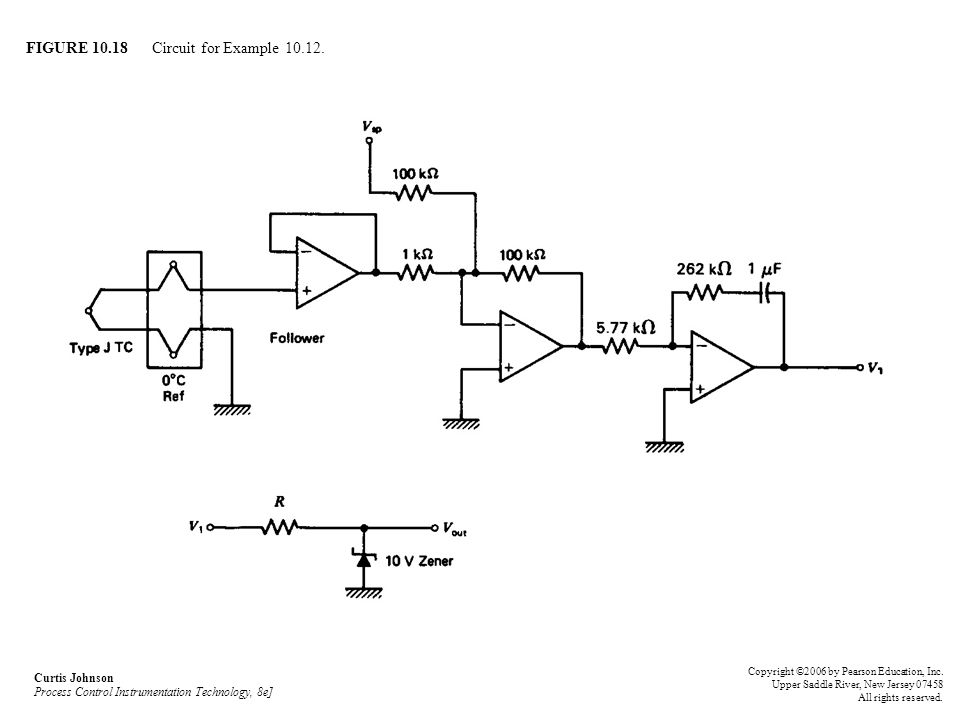 FIGURE 10.18 Circuit for Example 10.12. Curtis Johnson Process Control Instrumentation Technology, 8e] Copyright ©2006 by Pearson Education, Inc. Uppe