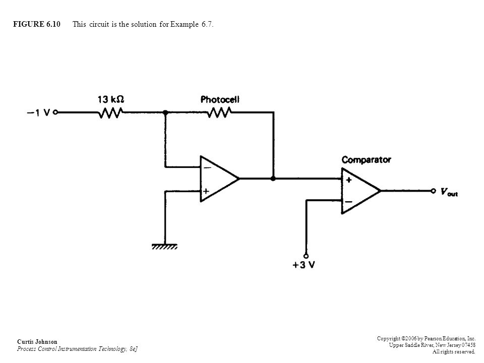 FIGURE 6.10 This circuit is the solution for Example 6.7. Curtis Johnson Process Control Instrumentation Technology, 8e] Copyright ©2006 by Pearson Ed