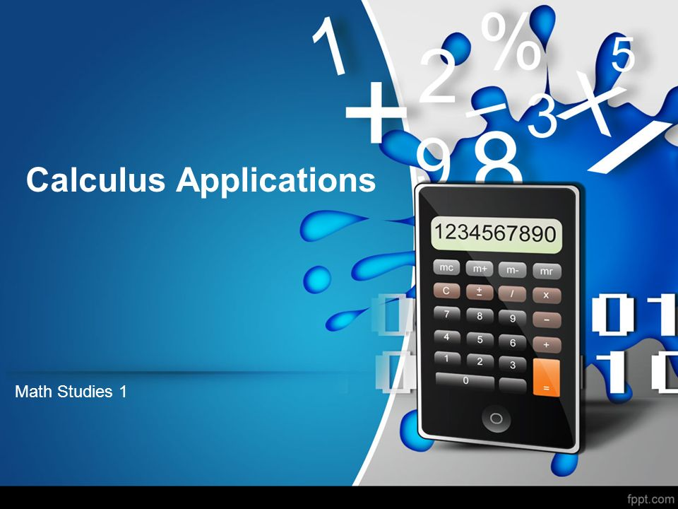Calculus Applications Math Studies 1