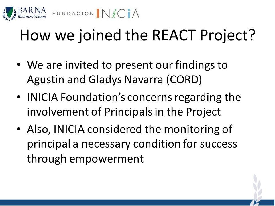 How we joined the REACT Project? We are invited to present our findings to Agustin and Gladys Navarra (CORD) INICIA Foundations concerns regarding the