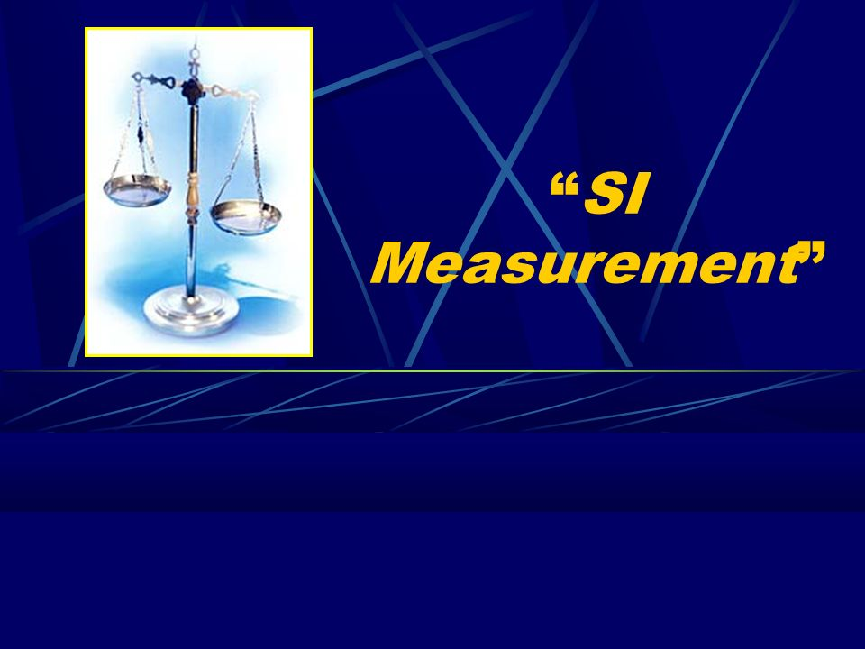 International System of Units Metric system is now revised and named as the International System of Units (SI), as of 1960 It has simplicity, and is based on 10 or multiples of 10 7 base units, but only five commonly used in chemistry: meter, kilogram, Kelvin, second, and mole.