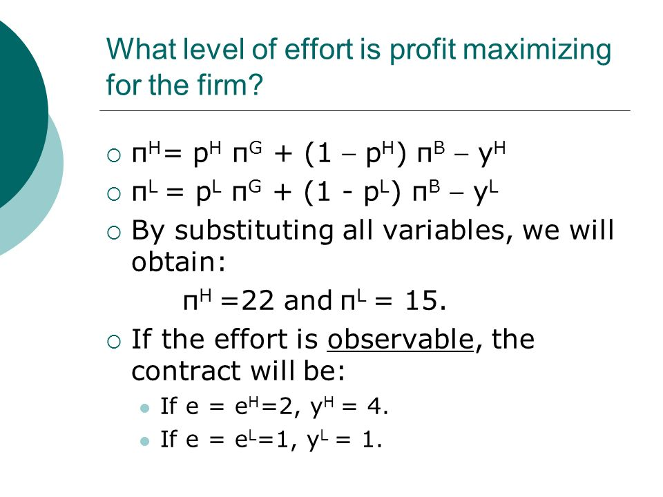 What level of effort is profit maximizing for the firm.