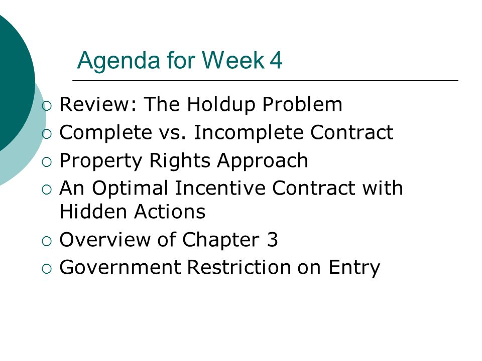 Agenda for Week 4 Review: The Holdup Problem Complete vs.