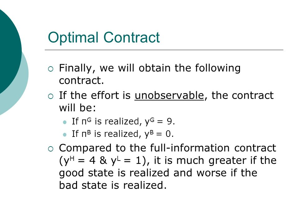 Optimal Contract Finally, we will obtain the following contract.