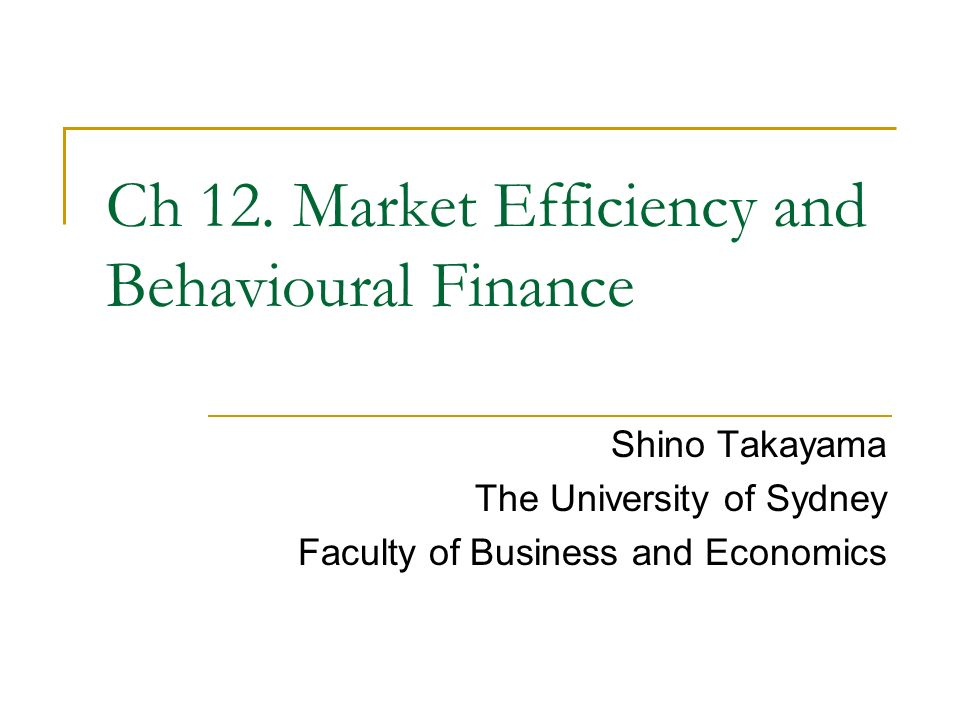 Shino Takayama The University of Sydney Faculty of Business and Economics Ch 12.