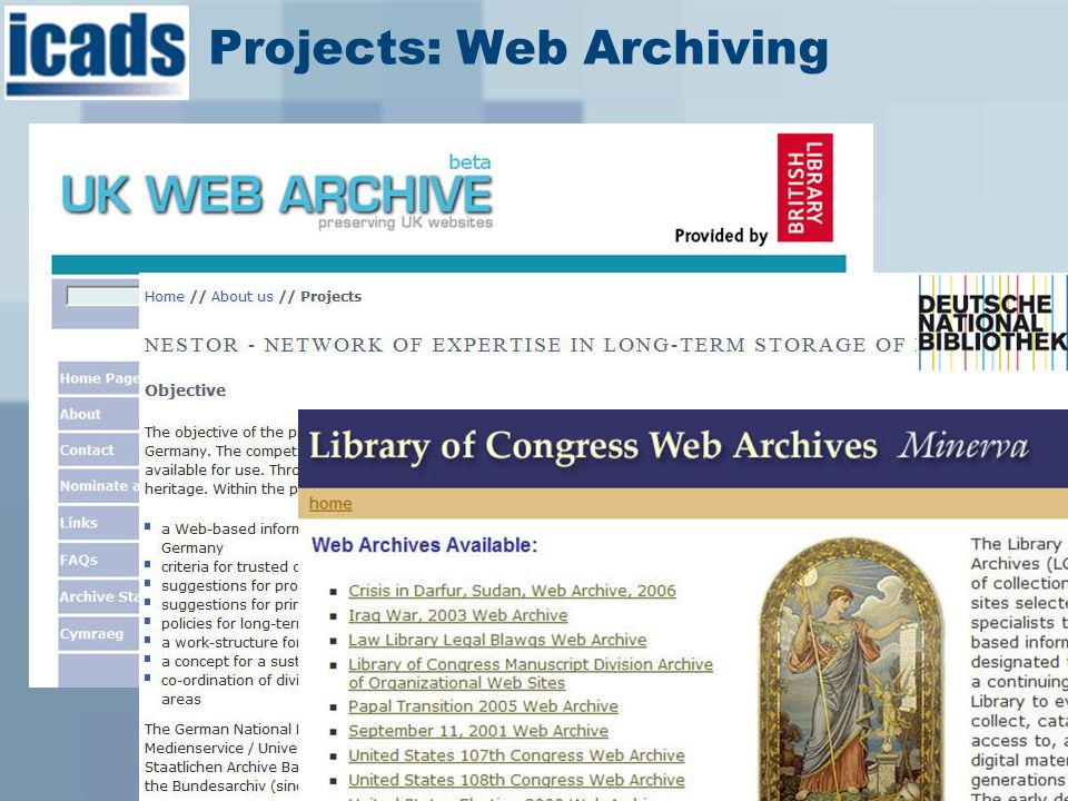 Projects: Web Archiving UK Web Archive http://www.webarchive.org.uk/ukwa/ http://www.webarchive.org.uk/ukwa/