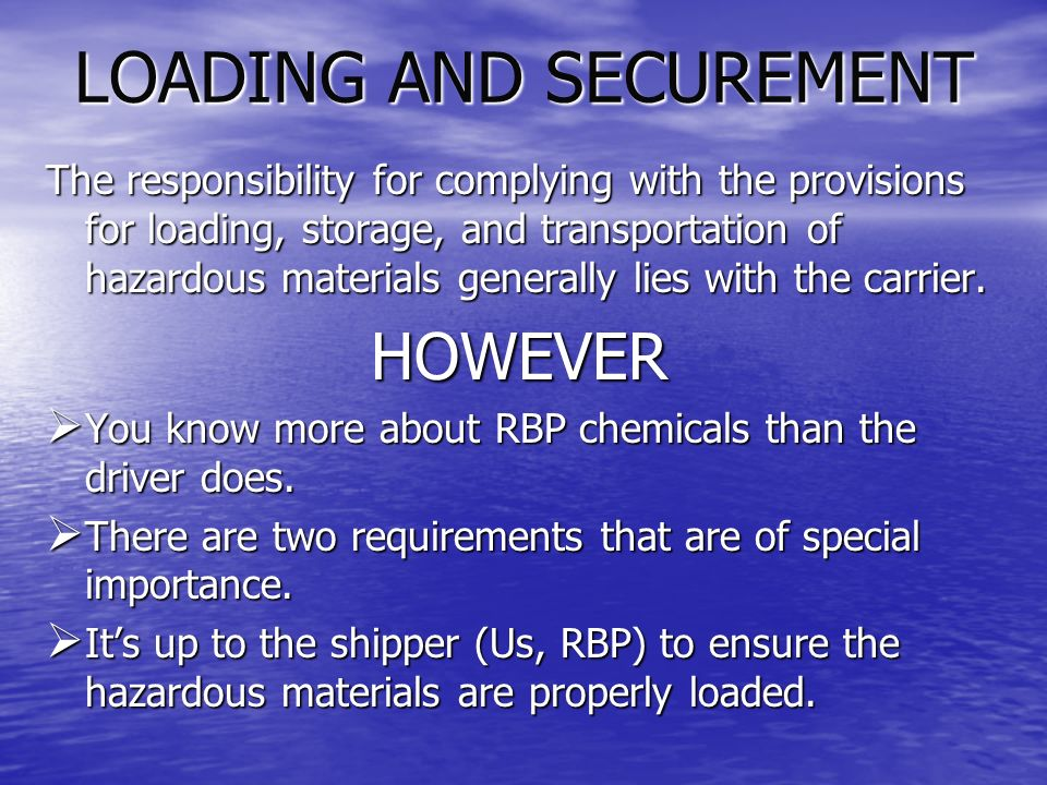 LOADING AND SECUREMENT SEPARATION DISTANCES: These are established for transporting radioactive materials and are also required for people and cargo compartment dividing partitions.