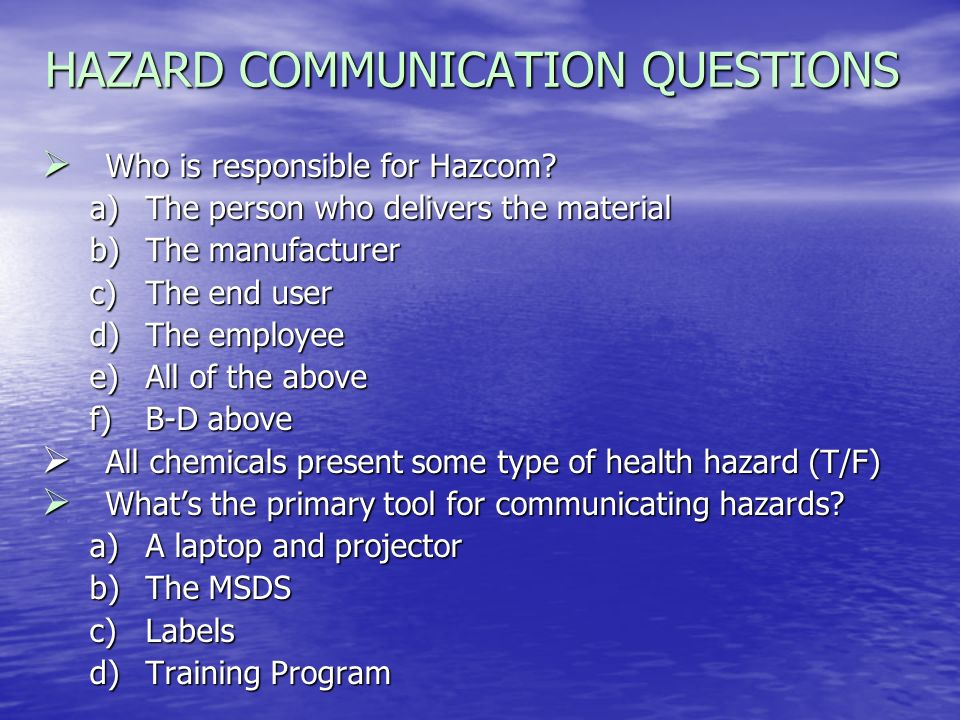 HAZARD COMMUNICATION QUESTIONS What does HMIS stand for.