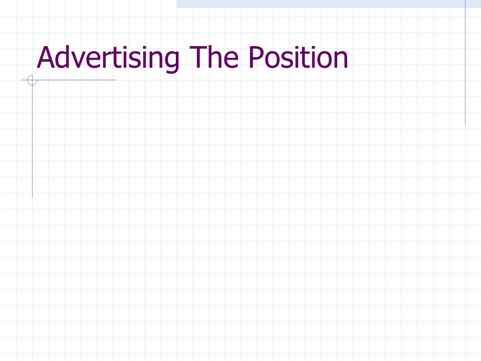 Advertising The Position