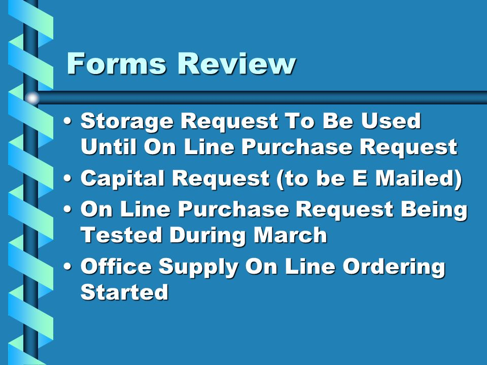 Forms Review Storage Request To Be Used Until On Line Purchase RequestStorage Request To Be Used Until On Line Purchase Request Capital Request (to be