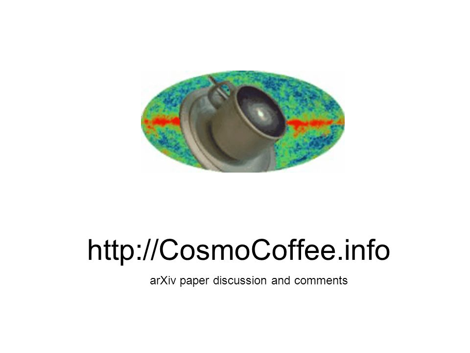 http://CosmoCoffee.info arXiv paper discussion and comments