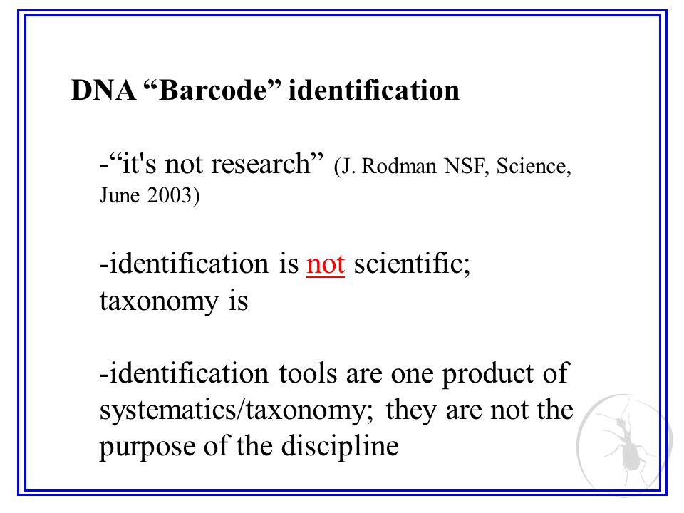 DNA Barcode identification -it s not research (J.