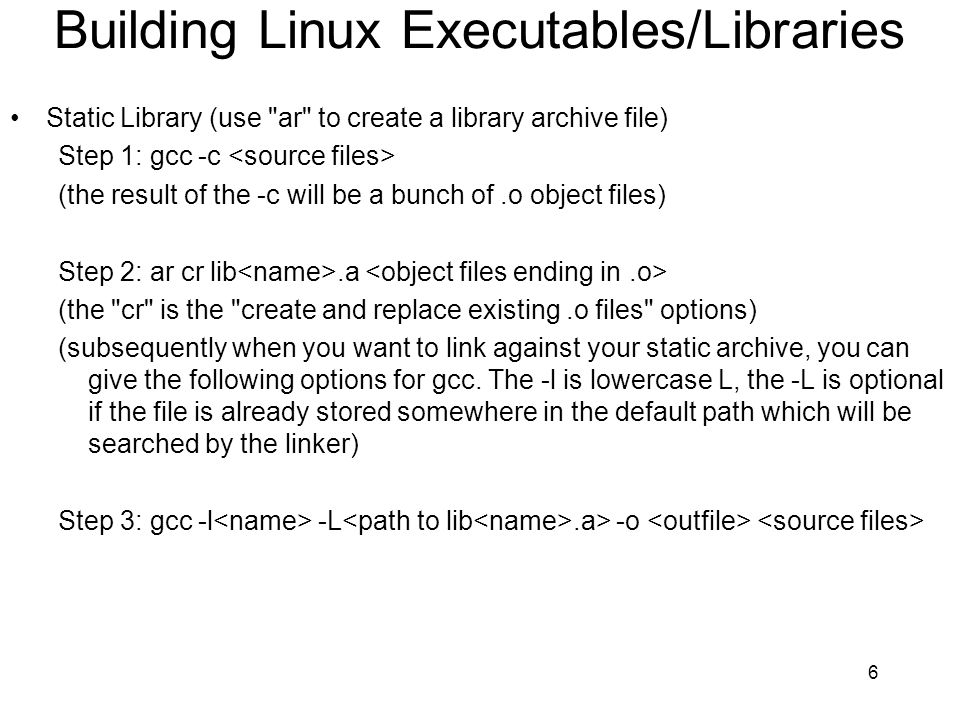 Building Linux Executables/Libraries Static Library (use