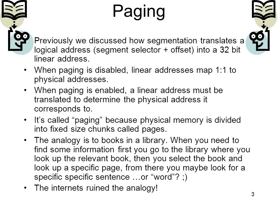 14 Whats going on here?: Page Table Entry The middle 10 bits of the linear address are used as an index into the Page Table, to point at a Page Table Entry (PTE).