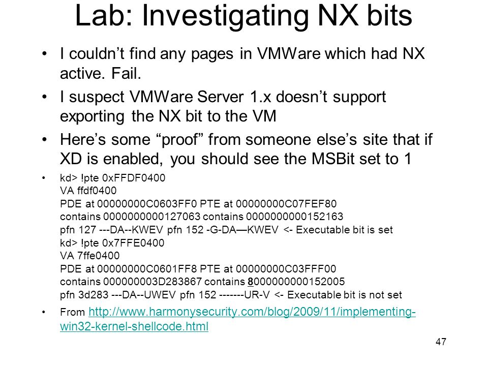 Lab: Investigating NX bits I couldnt find any pages in VMWare which had NX active. Fail. I suspect VMWare Server 1.x doesnt support exporting the NX b