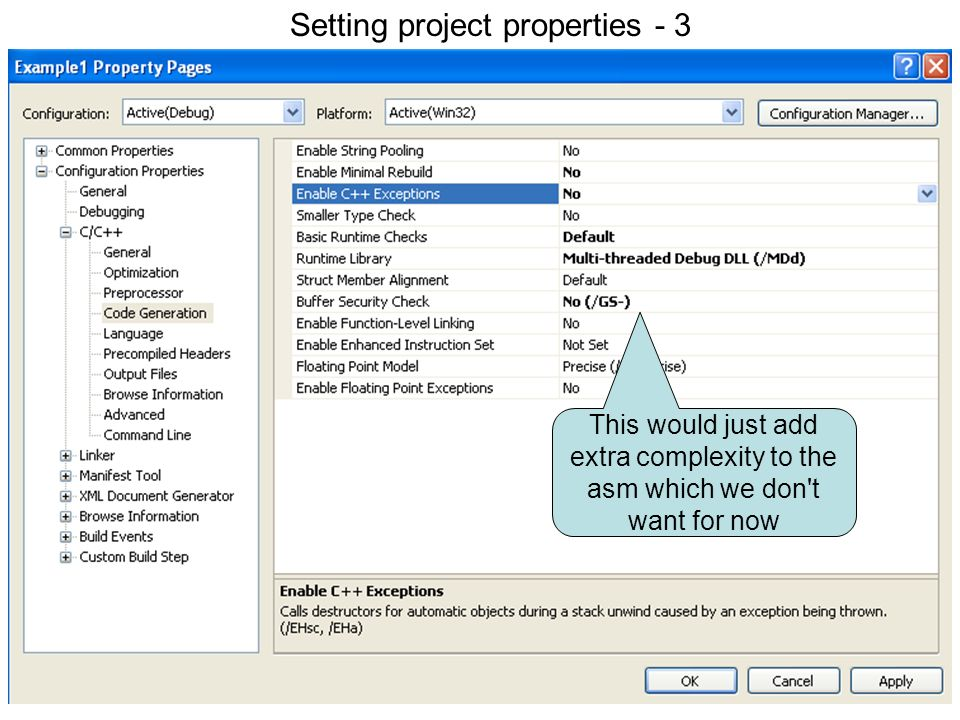 74 Setting project properties 3 This would just add extra complexity to the asm which we don't want for now Setting project properties - 3