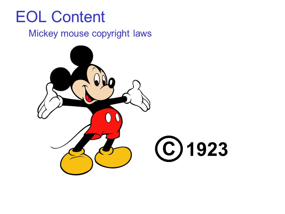 EOL Content Mickey mouse copyright laws C 1923