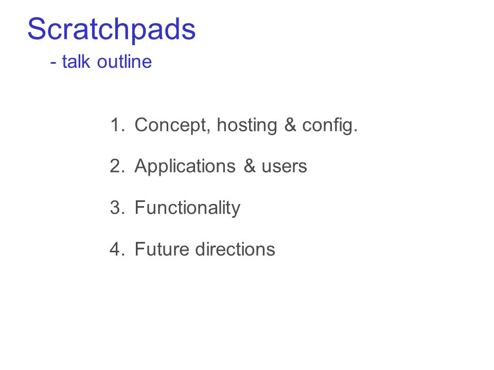 Scratchpads 1.Concept, hosting & config.
