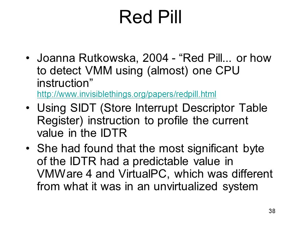 38 Red Pill Joanna Rutkowska, 2004 - Red Pill...