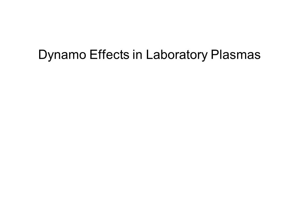 Dynamo Effects in Laboratory Plasmas
