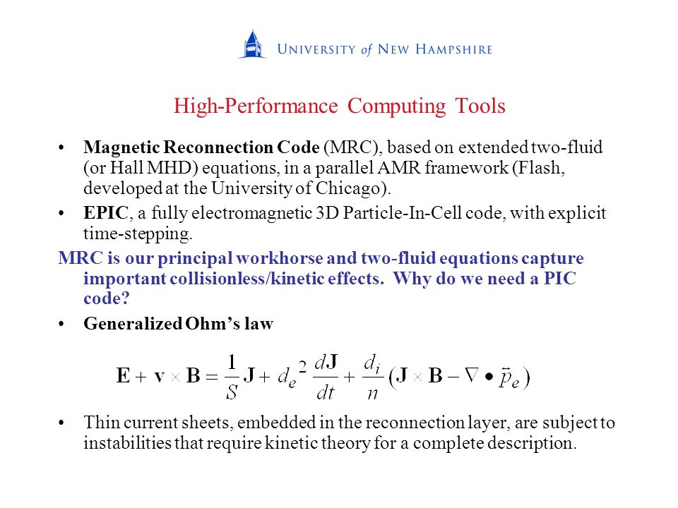 High-Performance Computing Tools Magnetic Reconnection Code (MRC), based on extended two-fluid (or Hall MHD) equations, in a parallel AMR framework (F