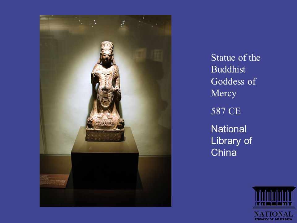 Statue of the Buddhist Goddess of Mercy 587 CE National Library of China