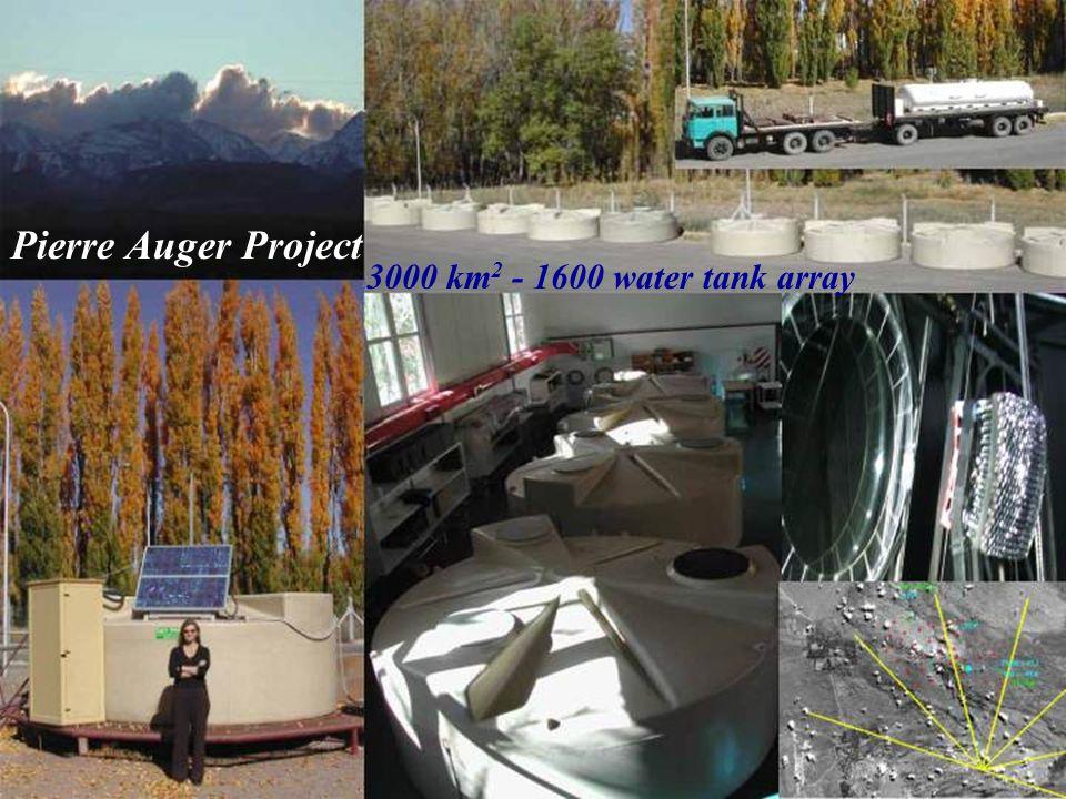 Pierre Auger Project 3000 km 2 - 1600 water tank array