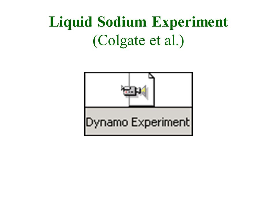 Liquid Sodium Experiment (Colgate et al.)