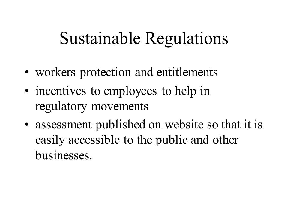 Sustainable Regulations workers protection and entitlements incentives to employees to help in regulatory movements assessment published on website so