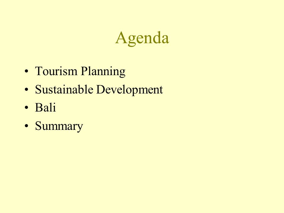 Agenda Tourism Planning Sustainable Development Bali Summary