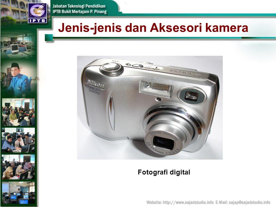 Jenis-jenis dan Aksesori kamera Fotografi digital