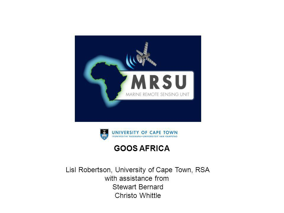Lisl Robertson, University of Cape Town, RSA with assistance from Stewart Bernard Christo Whittle GOOS AFRICA