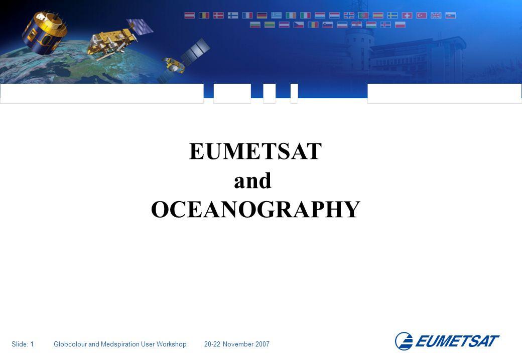 Slide: 32 Globcolour and Medspiration User Workshop 20-22 November 2007 Thank you for your attention.